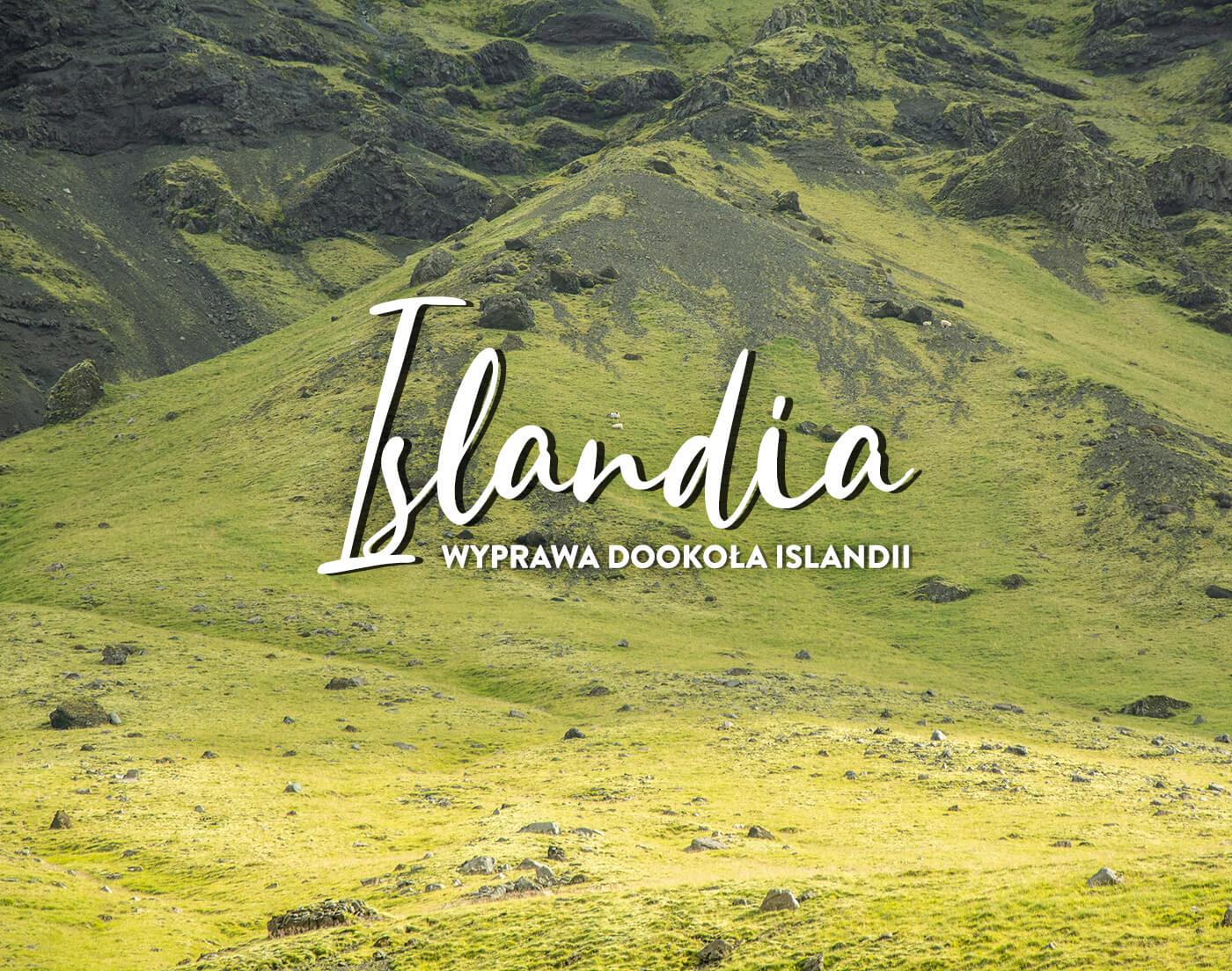 Wyprawa dookoła Islandii